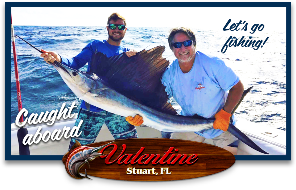 Valentine Sportfishing Charter and Deep Sea Fishing in Stuart Florida